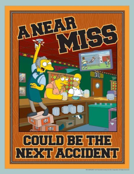Near Miss or Accident Poster